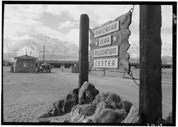Entrance to Manzanar, Manzanar Relocation Center, California. Photograph by Ansel Adams, courtesy U.S. Library of Congress, Prints and Photographs Division.