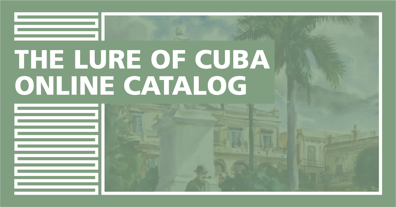 "Cover Image for ""The Lure of Cuba Online Catalog"""
