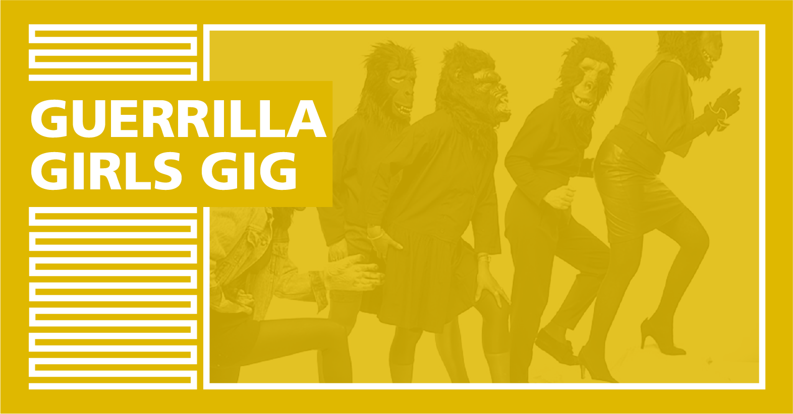 "Cover Image for ""Guerrilla Girls Gig"""