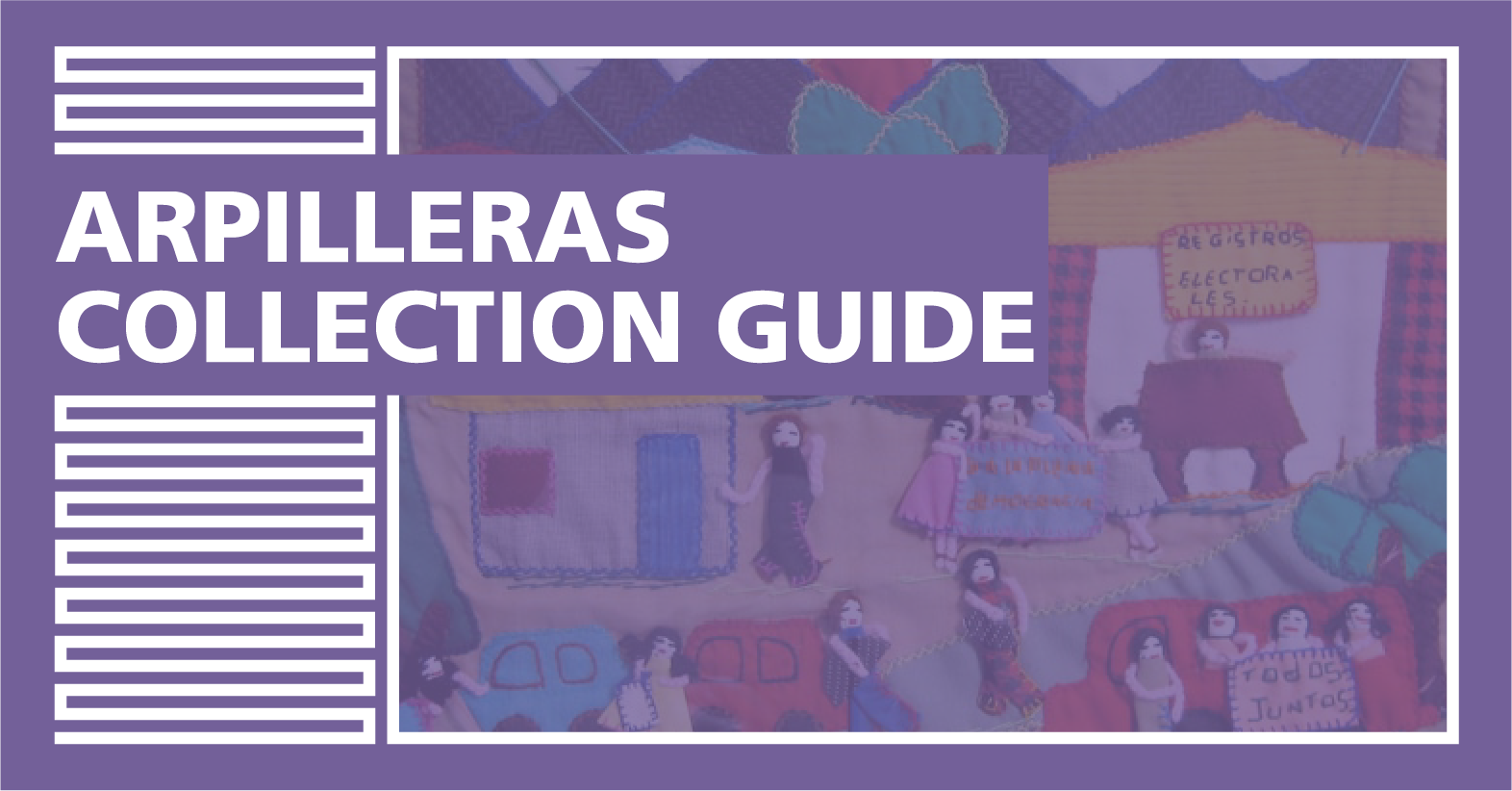 "Cover Image for ""Arpilleras Collection Guide"""