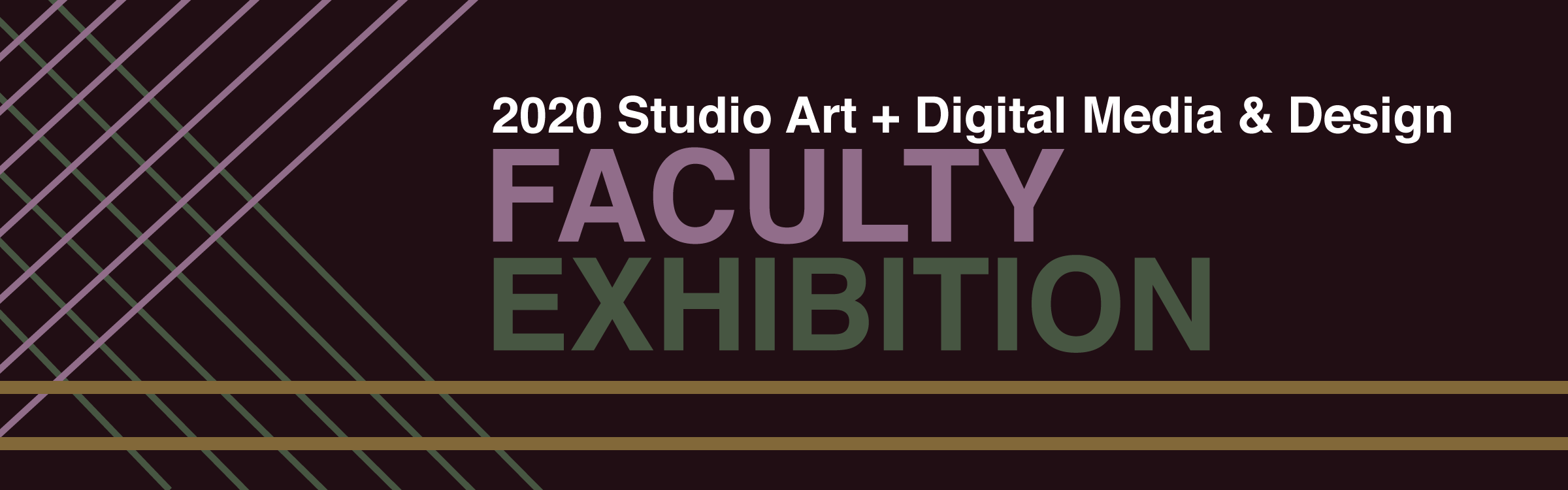 banner image for the 2020 studio art and digital media and design faculty exhibition