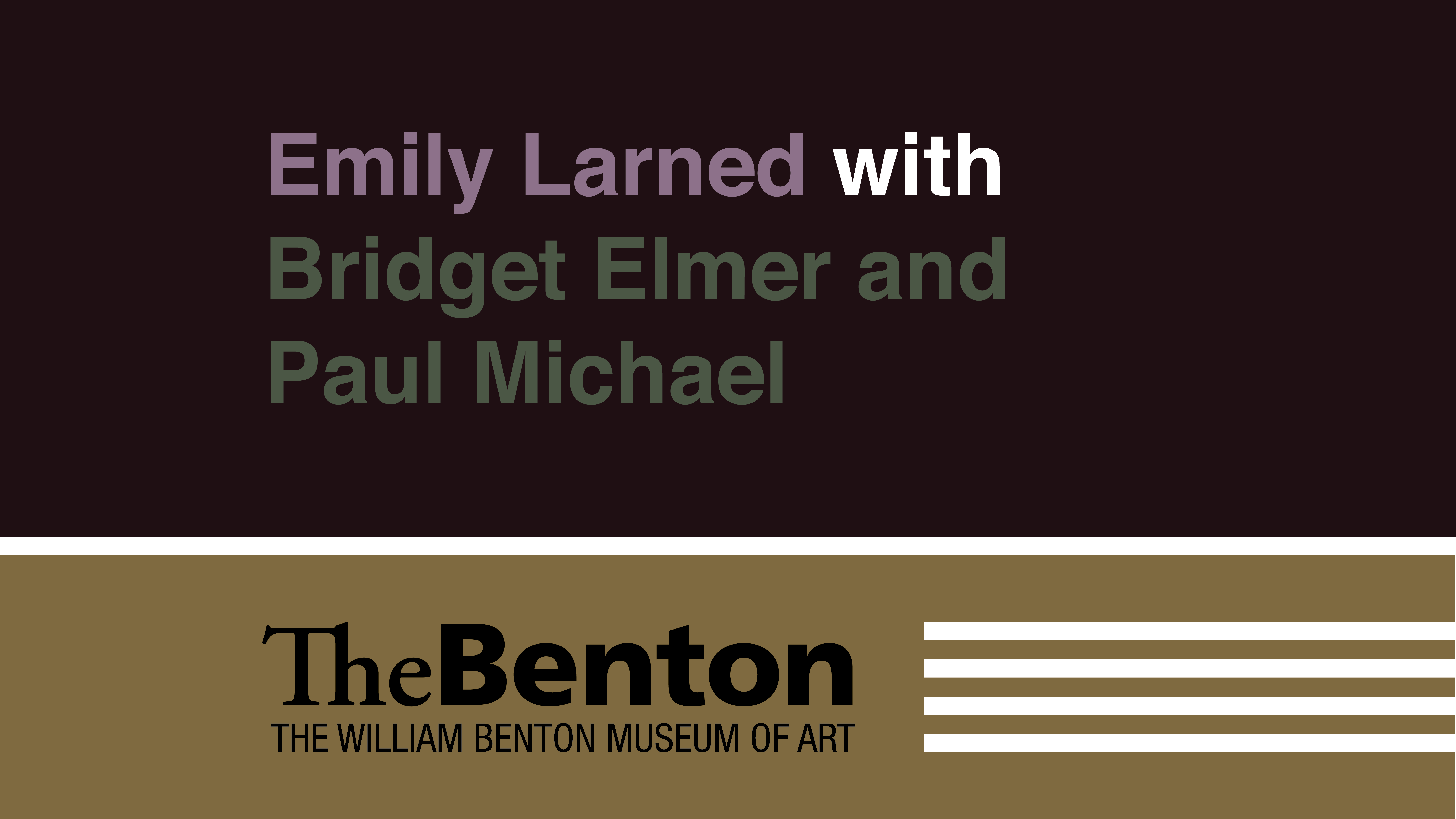 Emily Larned with Bridget Elmer and Paul Michael