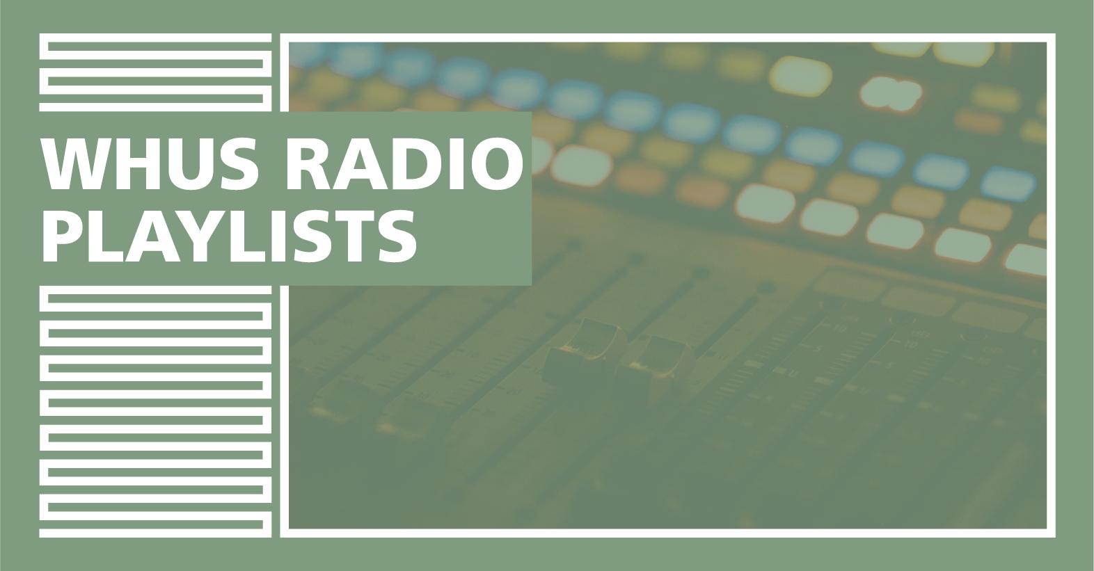 WHUS Radio Playlists
