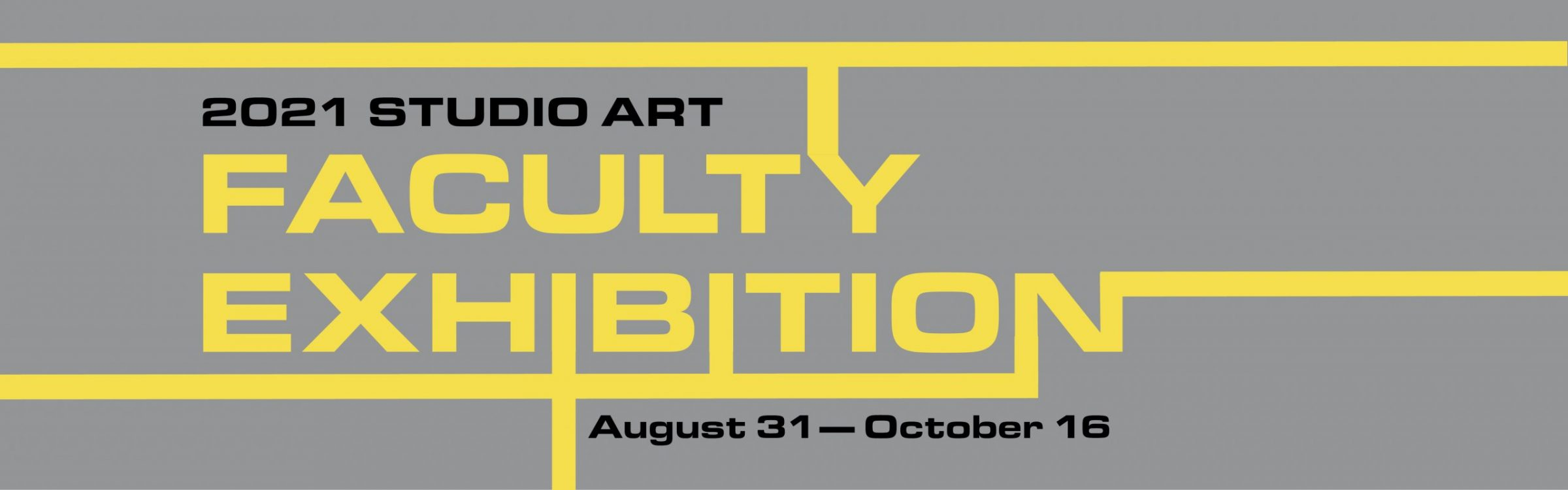 2021 Studio Art Faculty Exhibition graphic