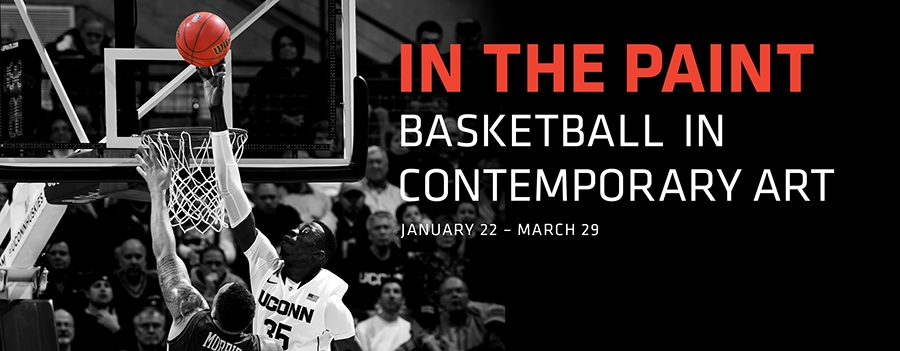 Exhibition Title: In the Paint: Basketball in Contemporary Art, Jauary 22 - March 29